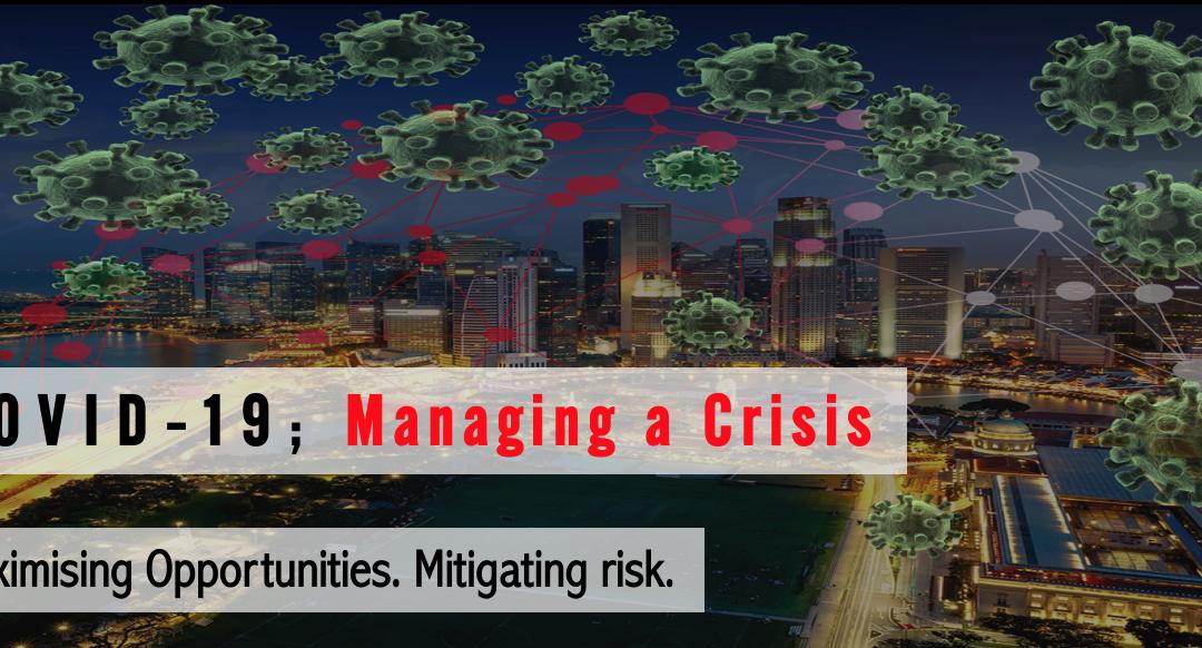 COVID-19; Managing a Crisis.
